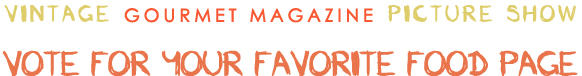 Vote Vintage: Gourmet Magazine 1974 - Dresses & Appetizers